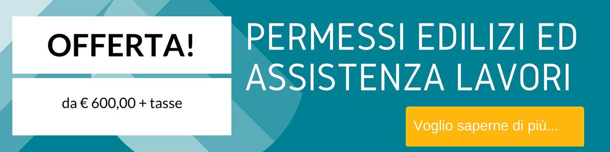 Offerta pratiche per permessi edilizi ed assistenza lavori